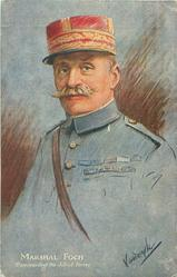MARSHAL FOCH, COMMANDING THE ALLIED FORCES