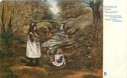 "two girls play in front of stream  ""MOUNTAIN PATHS AND WOOLAND DELLS, BEAUTY WANDERS EVERYWHERE"""