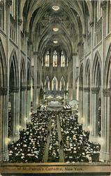INTERIOR OF ST. PATRICK'S CATHEDRAL, NEW YORK