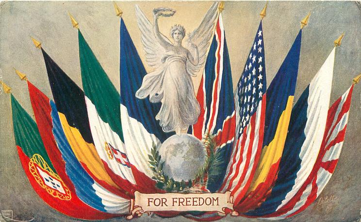 FOR FREEDOM  five flags on each side of the figure of freedom on globe