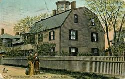 COL. THOMAS GARDNER HOUSE, 1760