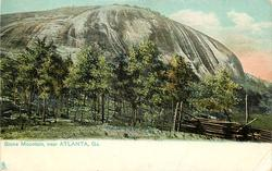 STONE MOUNTAIN, NEAR ATLANTA, GA.