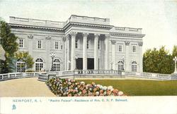 """""""MARBLE PALACE"""" - RESIDENCE OF MRS. O.H.P. BELMONT"""