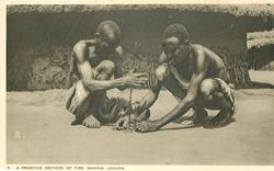 PRIMITIVE METHOD, A, OF FIRE MAKING
