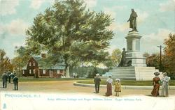 BETSY WILLIAMS COTTAGE AND ROGER WILLIAMS STATUE, ROGER WILLIAMS PARK