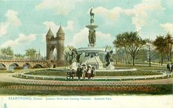SOLDIERS ARCH AND CORNING FOUNTAIN, BUSHNELL PARK