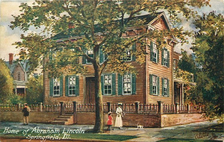 HOME OF ABRAHAM LINCOLN, SPRINGFIELD, ILL.