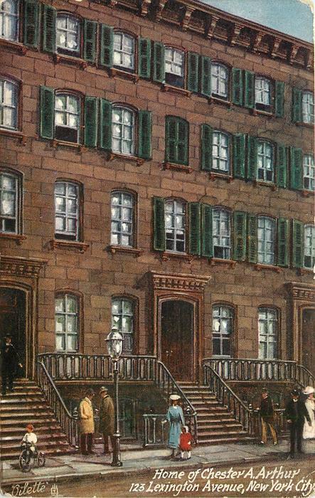 HOME OF CHESTER A. ARTHUR, 123 LEXINGTON AVENUE, NEW YORK CITY