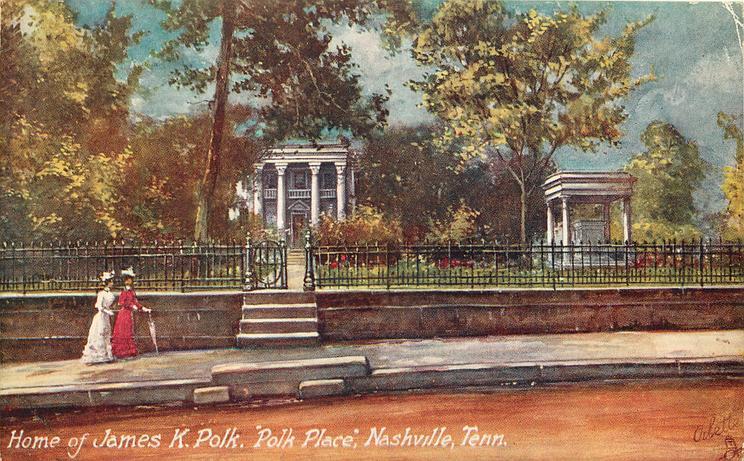 HOME OF JAMES K. POLK, POLK PLACE, NASHVILLE TENN.