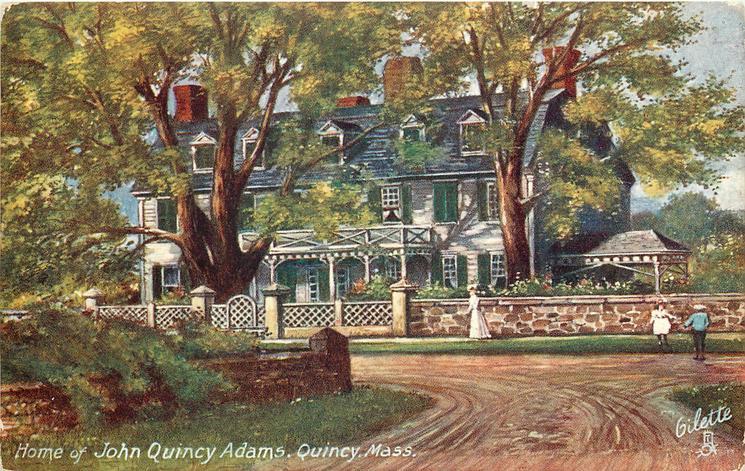 HOME OF JOHN QUINCY ADAMS, QUINCY, MASS.