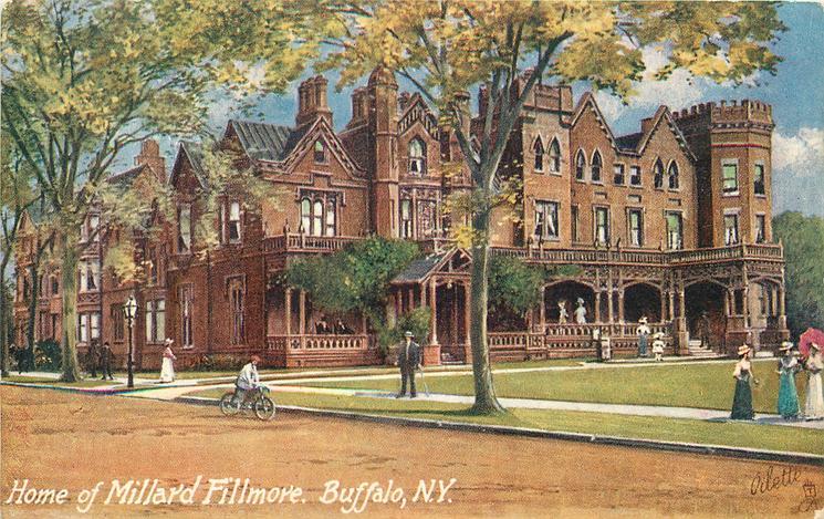 HOME OF MILLARD FILLMORE, BUFFALO, N.Y.