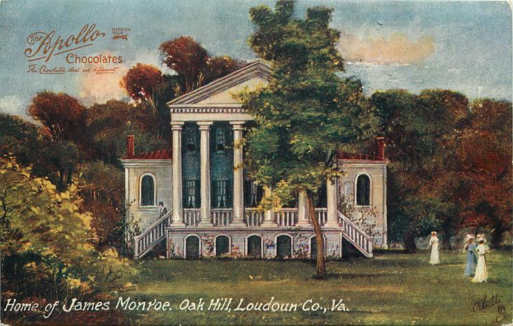 HOME OF JAMES MONROE, OAK HILL, LOUDOUN CO., VA.