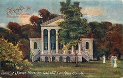 HOME OF JAMES MONROE, OAK HILL, LOUDOUN CO., VA.