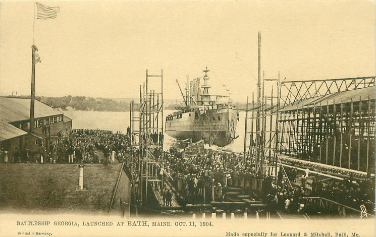 BATTLESHIP GEORGIA, LAUNCHED AT BATH, MAINE OCT. 11, 1904
