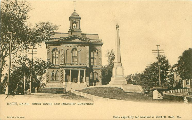 COURT HOUSE AND SOLDIERS' MONUMENT