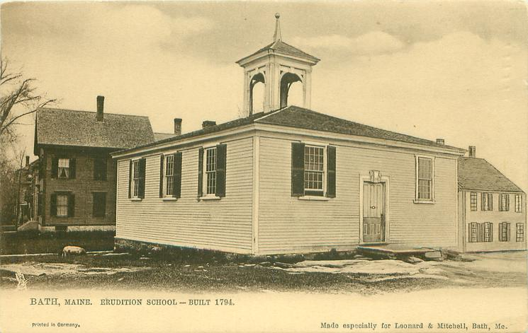 ERUDITION SCHOOL - BUILT 1794