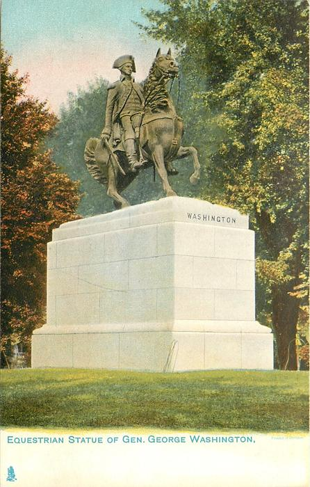 EQUESTRIAN STATUE OF GEN. GEORGE WASHINGTON