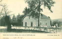 WELSH TRACT BAPTIST CHURCH, 1701, SOUTH OF NEWARK, DEL.