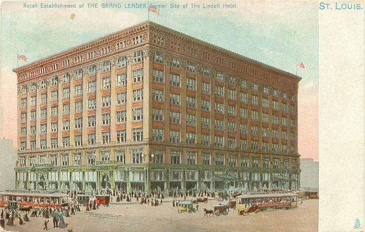 RETAIL ESTABLISHMENT OF THE GRAND LEADER, FORMER SITE OF THE LINDELL HOTEL
