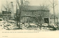 OLD GRIST MILL, BUILT BY GEORGE WASHINGTON, NEAR CONNELLSVILLE, PA.