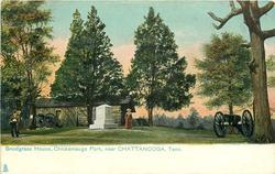 SNODGRASS HOUSE, CHICKAMAUGA PARK, NEAR CHATTANOOGA, TENN.