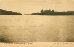 MASSALONSKEE LAKE FROM HALLETT'S ISLAND