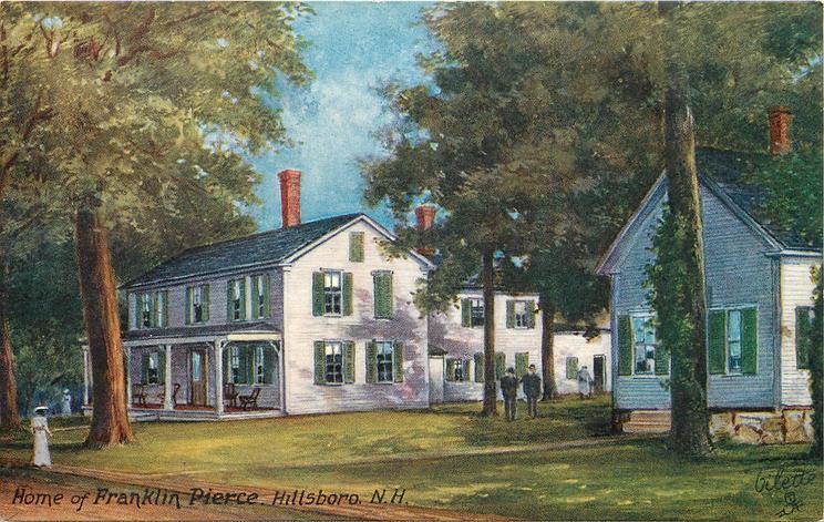 HOME OF FRANKLIN PIERCE, HILLSBORO, N.H.