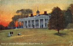 HOME OF GEORGE WASHINGTON, MOUNT VERNON, VA.