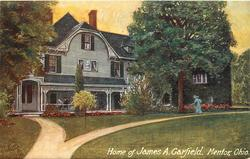 HOME OF JAMES A. GARFIELD, MENTOR, OHIO