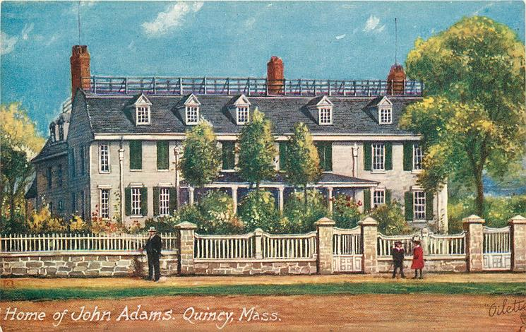 HOME OF JOHN QUINCY ADAMS, QUINCY, MASS.