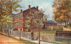 HOME OF ULYSSES S. GRANT, GALENA-ILL.
