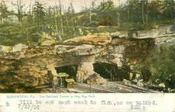 THE RAILROAD TUNNEL IN HAY AUG PARK  Tuck deformed N, should be NAY