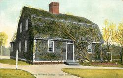 BETSY WILLIAMS COTTAGE - ROGER WILLIAMS PARK