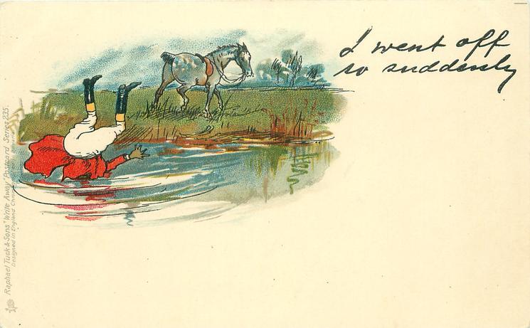 I WENT OFF SO SUDDENLY  fox-hunting, man head down in pool horse walks away