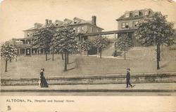 HOSPITAL AND NURSES' HOME