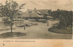 WALK AND CASINO - LAKEMOUNT PARK (Tuck error for LAKEMONT PARK)