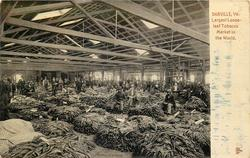 LARGEST LOOSE - LEAF TOBACCO MARKET IN THE WORLD