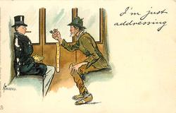 I'M JUST ADDRESSING  tramp nobbles gent in railway carriage