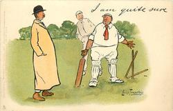 I AM QUITE SURE  batsman protests referee's decision