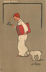 GOOD NIGHT boy carrying candle  & book goes sadly to bed, dog accompanies
