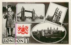 embossed crest, 3 insets THE TOWER BRIDGE/westminster abbey/THE TOWER OF LONDON, beefeater