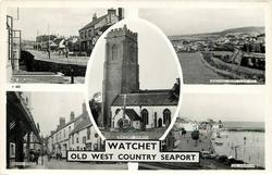 THE WATCHET 5 insets THE ESPLANADE/WATCHET FROM CLEVE HILL/WATCHET CHURCH/SWAIN STREET/THE HARBOUR
