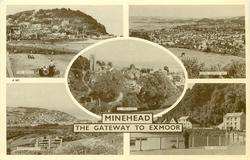MINEHEAD THE GATEWAY TO EXMOOR, 5 insets THE BEACH/FROM NORTH HILL/ST. MICHAEL'S/HOPCOTT HILLS/THE HARBOUR