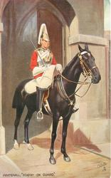 "WHITEHALL, ""SENTRY ON GUARD""  black horse, sentry holds sword over his right shoulder"