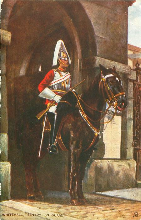 "WHITEHALL, ""SENTRY ON GUARD""  brown horse, rifle in right hand"