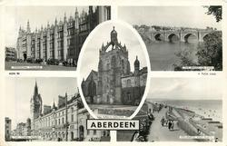 5 insets MARISCHAL COLLEGE/THE BRIDGE OF DON/KING'S COLLEGE/THE TOWN HOUSE/ESPLANADE AND BEACH