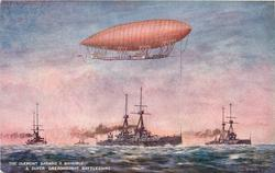 THE CLEMENT BAYARD II  DIRIGIBLE AND SUPER DREADNOUGHT BATTLESHIPS