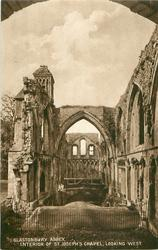 GLASTONBURY ABBEY: INTERIOR OF ST. JOSEPH'S CHAPEL, LOOKING WEST