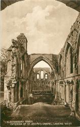 GLASTONBURY ABBEY: INTERIOR OF ST. JOSEPH'S CHAPEL, LOOKING WEST