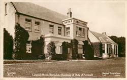 LANGWELL HOUSE, BERRIEDALE (RESIDENCE OF THE DUKE OF PORTLAND)